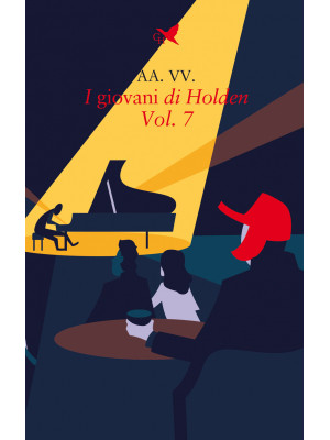 I giovani di Holden. Vol. 7