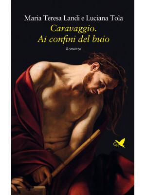 Caravaggio. Ai confini del buio