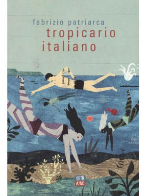 Tropicario italiano