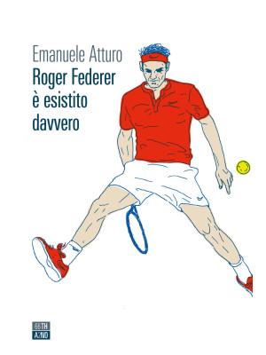 Roger Federer è esistito davvero