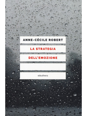La strategia dell'emozione