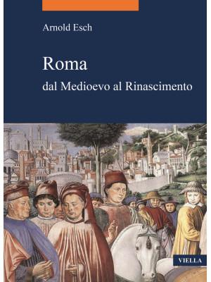Roma dal medioevo al rinascimento (1378-1484)