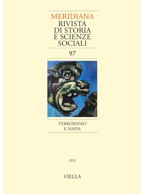 Meridiana (2020). Vol. 97: Terrorismo e mafia
