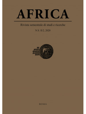 Africa. Rivista semestrale di studi e ricerche. Nuova serie (2020). Vol. 2/2