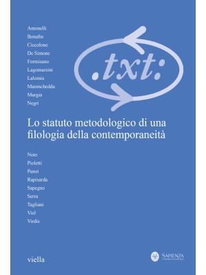 Critica del testo (2020). Vol. 23/3: Lo statuto metodologico di una filologia della contemporaneità