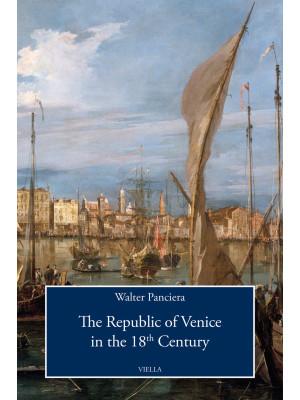 The Republic of Venice in the 18th Century