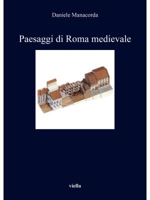 Paesaggi di Roma medievale