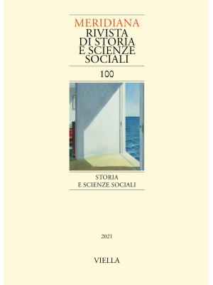 Meridiana (2021). Vol. 100: Storia e scienze sociali