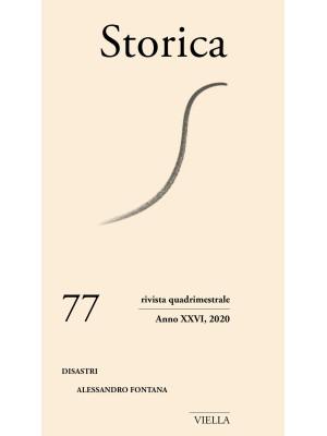 Storica (2020). Vol. 77: Disastri. Alessandro Fontana