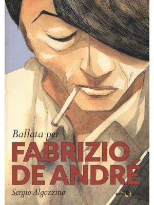 Ballata per Fabrizio De Andrè
