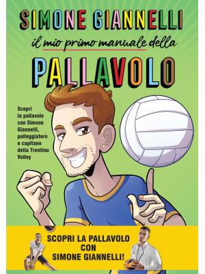 Simone Giannelli. Il mio primo manuale della pallavolo