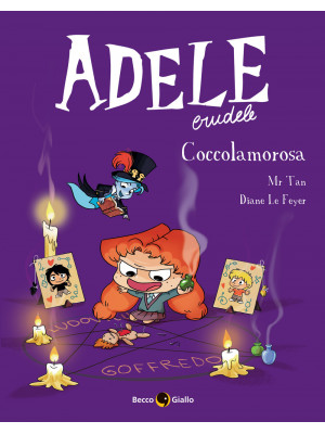 Adele crudele. Vol. 10: Coccolamorosa
