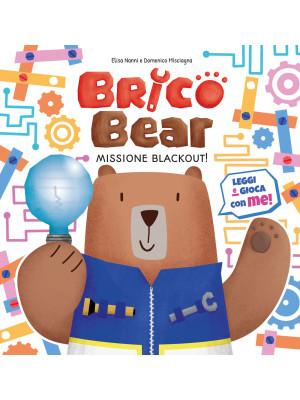 Missione blackout! Brico Bear. Vol. 1