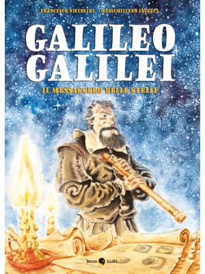 Galileo Galilei. Il messaggero delle stelle