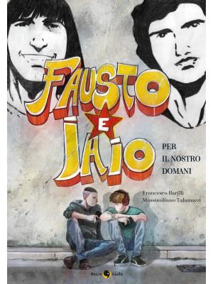 Fausto e Iaio. Per il nostro domani