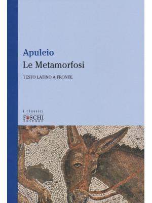 Le Metamorfosi. Testo latino a fronte