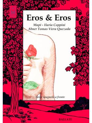 Eros & Eros. Testo spagnolo a fronte. Ediz. bilingue