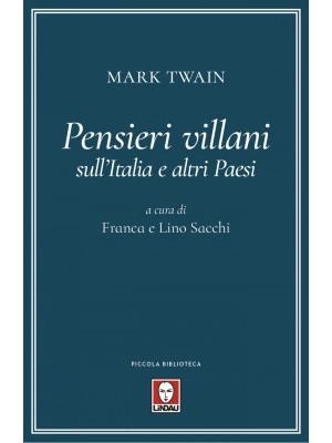 Pensieri villani sull'Italia e altri paesi
