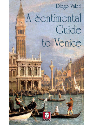 A sentimental guide to Venice