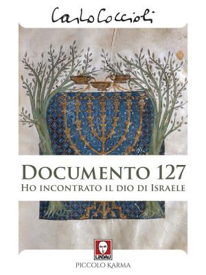 Documento 127. Ho incontrato il Dio di Israele