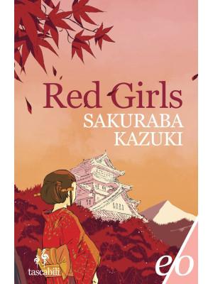 Red girls. La leggenda della famiglia Akakuchiba