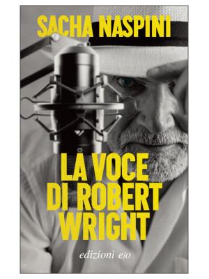 La voce di Robert Wright