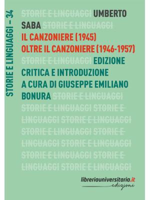 Il Canzoniere (1945)-Oltre il Canzoniere (1946-1957). Ediz. critica