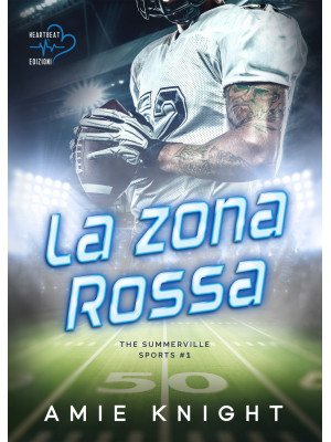 La zona rossa. The Summerville Sports. Vol. 1