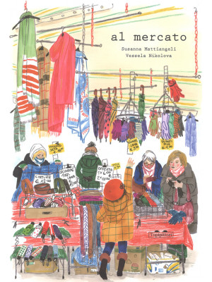 Al mercato. Ediz. a colori