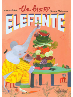 Un bravo elefante. Ediz. a colori