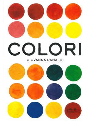 Colori. Ediz. a colori