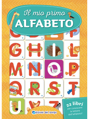 Il mio primo alfabeto. Nuova ediz.