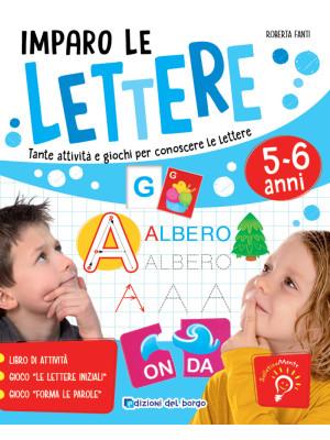 Imparo le lettere. Tante attività e giochi per conoscere le lettere
