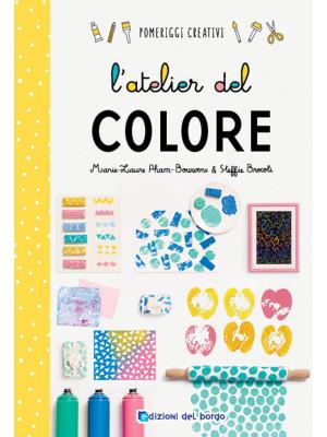 L'atelier del colore. Ediz. a colori
