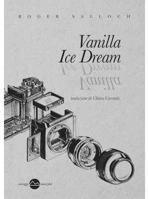Vanilla ice dream. Nuova ediz.
