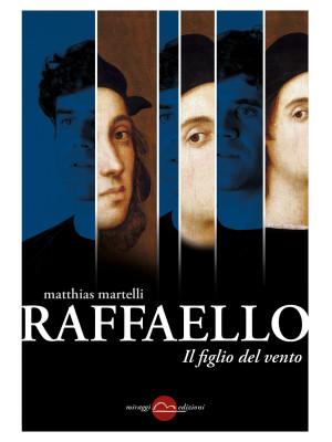 Raffaello, il figlio del vento