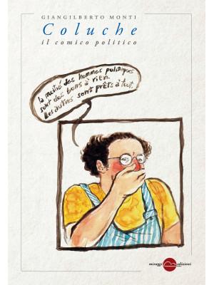 Coluche. Il comico politico