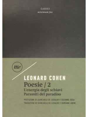 Poesie: Parassiti della terra-Energia degli schiavi. Testo inglese a fronte. Vol. 2