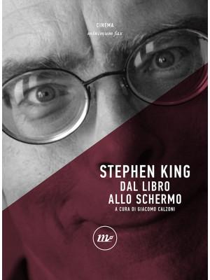 Stephen King. Dal libro allo schermo