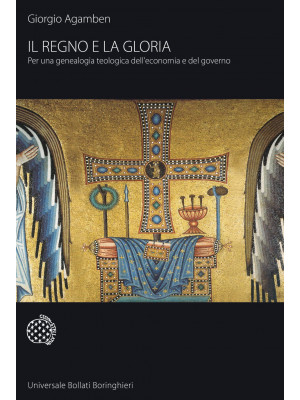 Il regno e la gloria. Per una genealogia teologica dell'economia e del governo. Homo sacer