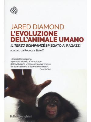 L'evoluzione dell'animale umano. «Il terzo scimpanzé» spiegato ai ragazzi