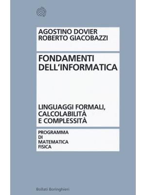 Fondamenti dell'informatica. Linguaggi formali, calcolabilità e complessità