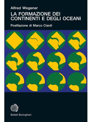 La formazione dei continenti e degli oceani