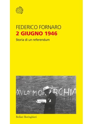 2 giugno 1946. Storia di un referendum