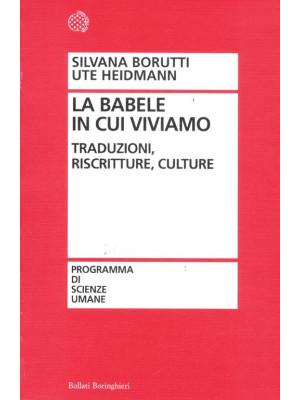 La Babele in cui viviamo. Traduzioni, riscritture, culture