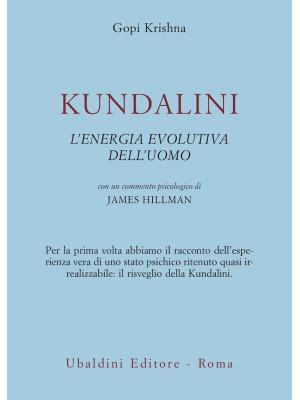Kundalini. L'energia evolutiva dell'uomo