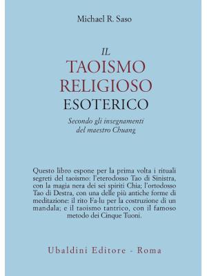 Il taoismo religioso esoterico. Secondo gli insegnamenti del maestro Chuang