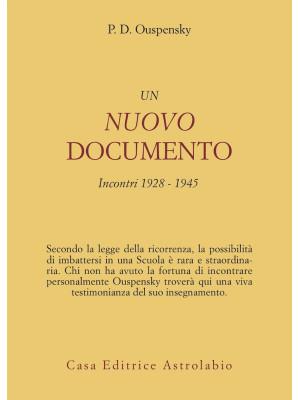 Un nuovo documento. Incontri (1928-1945)