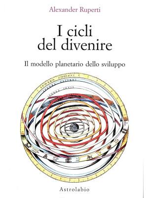 I cicli del divenire. Il modello planetario dello sviluppo