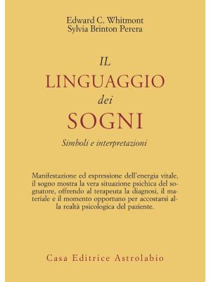 Il linguaggio dei sogni. Simboli e interpretazioni